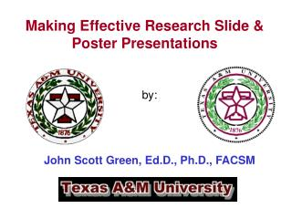 Making Effective Research Slide & Poster Presentations