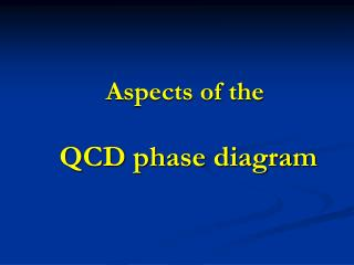 Aspects of the QCD phase diagram