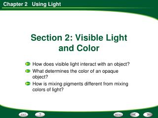 Section 2: Visible Light  and Color