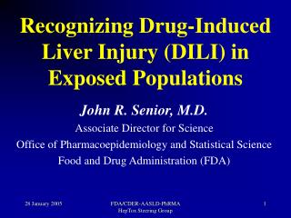 Recognizing Drug-Induced Liver Injury DILI in Exposed Populations
