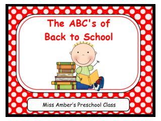 Miss Amber's Preschool Class