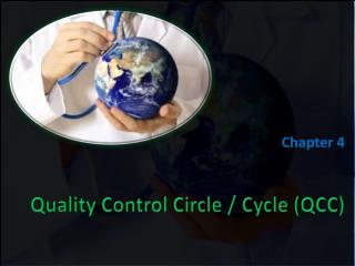 Quality Control Circle / Cycle (QCC)