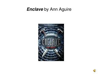 Enclave  by Ann Aguire