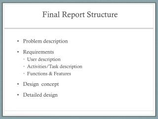 Final Report Structure