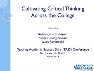 Cultivating Critical Thinking Across the College