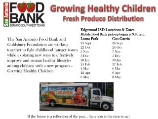 Growing Healthy Children Fresh Produce Distribution