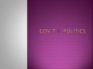Gov�T v . Politics
