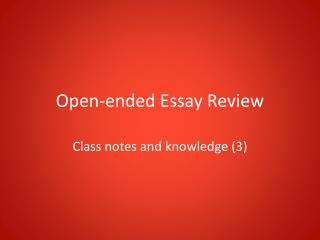 Open-ended Essay Review