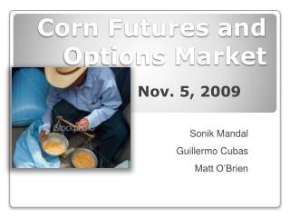 Corn Futures and Options Market