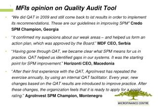 MFIs opinion on Quality Audit Tool