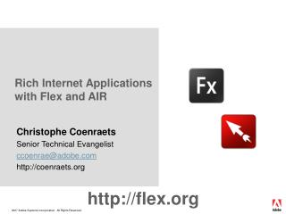 Rich Internet Applications with Flex and AIR