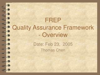 FREP  Quality Assurance Framework - Overview