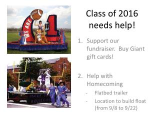 Class of 2016 needs help!