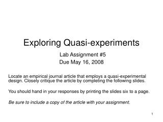 Exploring Quasi-experiments Lab Assignment #5 Due May 16, 2008