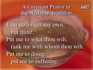 A Covenant Prayer in the Wesleyan Tradition