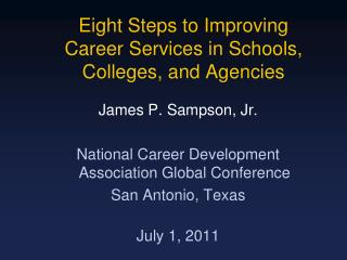 Eight Steps to Improving  Career Services in Schools, Colleges, and Agencies