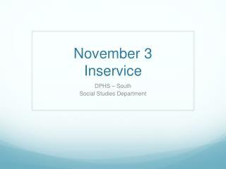 November 3 Inservice