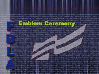 Emblem Ceremony