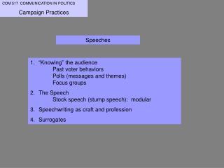 COM 517  COMMUNICATION IN POLITICS Campaign Practices
