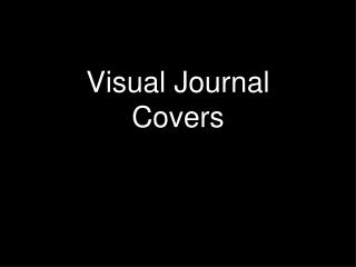 Visual Journal Covers