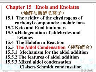 Chapter 15   Enols and Enolates ??????????