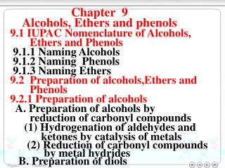 9.1 IUPAC Nomenclature of Alcohols,         Ethers and Phenols 9.1.1 Naming Alcohols