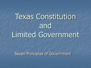 Texas Constitution and Limited Government