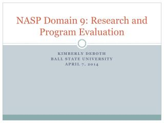 NASP Domain 9: Research and Program Evaluation