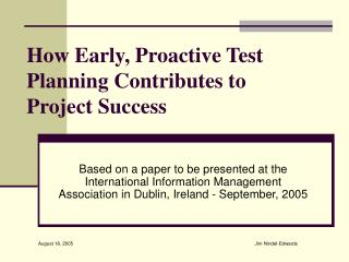 How Early, Proactive Test Planning Contributes to Project Success