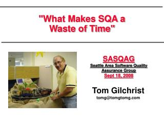"""What Makes SQA a  Waste of Time"""