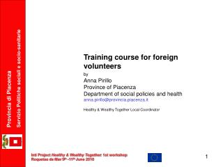 Training course for foreign volunteers by Anna Pirillo Province of Piacenza