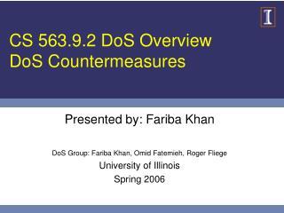 CS 563.9.2 DoS Overview DoS Countermeasures