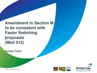 Amendment to Section M to be consistent with Faster Switching proposals (Mod 512) October Panel