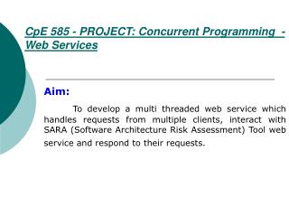CpE 585 - PROJECT: Concurrent Programming  - Web Services