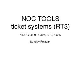 NOC TOOLS ticket systems (RT3) ‏