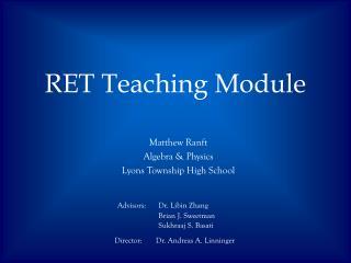 RET Teaching Module
