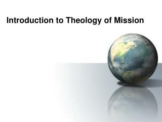 Introduction to Theology of Mission