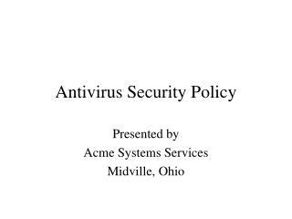 Antivirus Security Policy