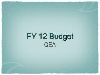 FY 12 Budget