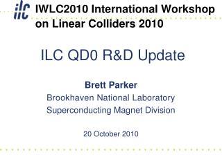 ILC QD0 R&D Update