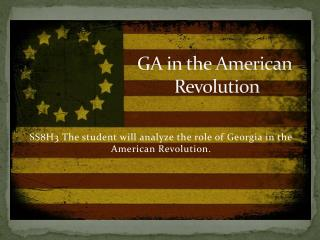 GA in the American  Revolution