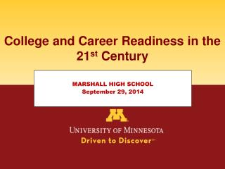 College and Career Readiness in the 21 st  Century