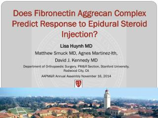 Does Fibronectin Aggrecan Complex Predict Response to Epidural Steroid Injection?