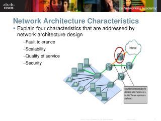 Network Architecture Characteristics