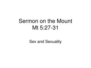 Sermon on the Mount Mt 5:27-31