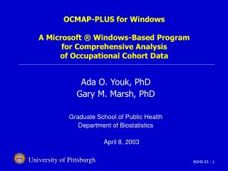 OCMAP-PLUS for Windows  A Microsoft   Windows-Based Program  for Comprehensive Analysis  of Occupational Cohort Data