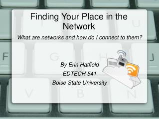 Finding Your Place in the Network