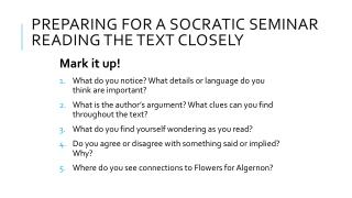 Preparing for a Socratic Seminar Reading the Text Closely