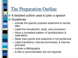 The Preparation Outline