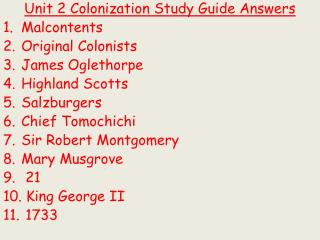 Unit 2 Colonization  Study Guide Answers Malcontents Original Colonists James Oglethorpe